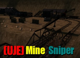 [ UJE_mine_sniper running on [UJE]-SERVER ]